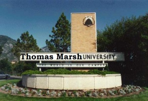 "Thomas Marsh University: ""Enter to Learn, Go Forth to Not be a 'Bad Example'"""